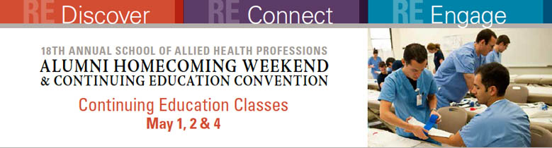 18th Annual School of Allied Health Professions Alumni Weekend and Continuing Education Convention - May 1-4, 2014