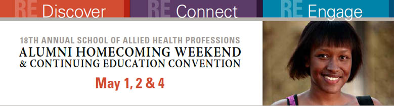 18th Annual School of Allied Health Professions Alumni Homecoming Weekend and Continuing Education Convention - May 1-4, 2014