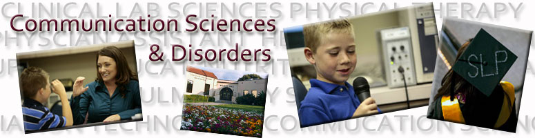 Welcome from the Department of Communication Sciences and Disorders.