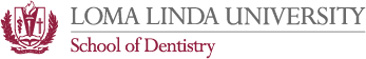 Loma Linda School of Dentistry