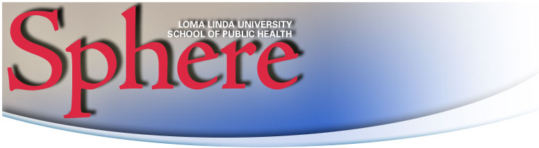 Loma Linda University School of Public Health SPHERE archive pages, back issues